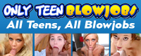 Visit Only Teen Blowjobs