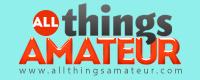 Visit AllThingsAmateur.com